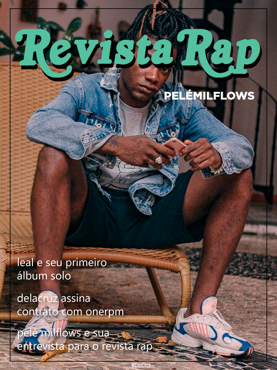 Pelé Milflows - Capa Revista Rap
