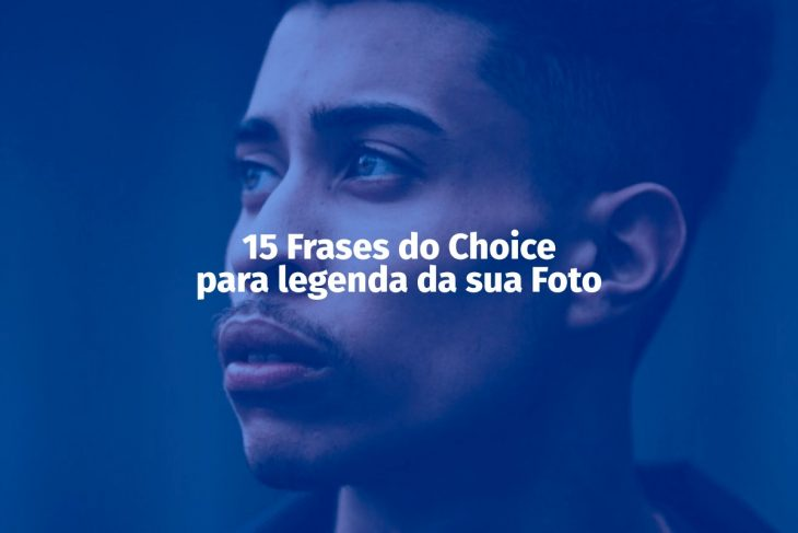 Frases do Choice