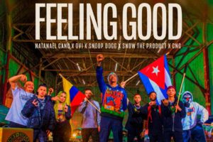"Natanael Cano, Ovi e Snoop Dogg se unem em ""Feeling Good"""